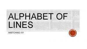 ALPHABET OF LINES SKETCHING 101 ALPHABET OF LINES