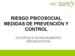 RIESGO PSICOSOCIAL MEDIDAS DE PREVENCIN Y CONTROL UN