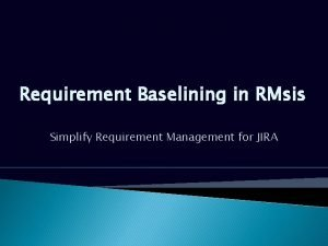 Requirement Baselining in RMsis Simplify Requirement Management for