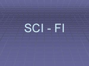 SCI FI nr Sci fi scifi SF science