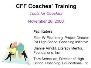 CFF Coaches Training Tools for Coaches November 28