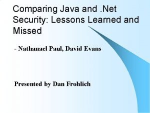 Comparing Java and Net Security Lessons Learned and