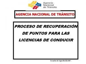 AGENCIA NACIONAL DE TRNSITO PROCESO DE RECUPERACIN DE