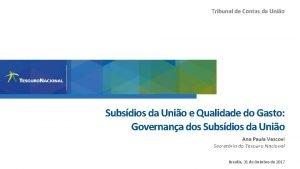Tribunal de Contas da Unio Subsdios da Unio