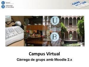 Campus Virtual Crrega de grups amb Moodle 2
