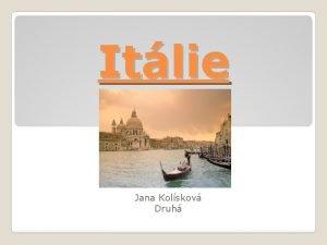 Itlie Jana Kolskov Druh Obsah Italsk sttn znak