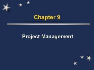 Chapter 9 Project Management Introduction Effective project management