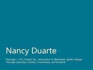 Nancy Duarte Principal CEO Duarte Inc and author