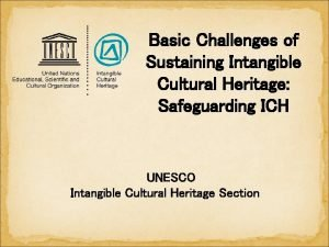 Basic Challenges of Sustaining Intangible Cultural Heritage Safeguarding