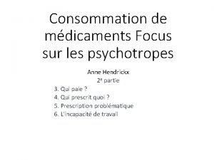 Consommation de mdicaments Focus sur les psychotropes Anne