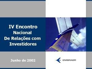 IV Encontro Nacional De Relaes com Investidores Junho