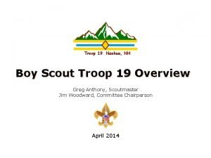 Intel Confidential Troop 19 Nashua NH Boy Scout