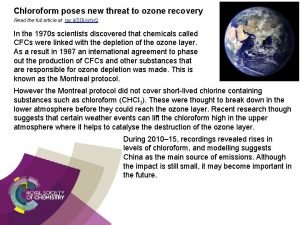 Chloroform poses new threat to ozone recovery Read