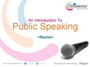 An Introduction To Public Speaking Name Public Speaking