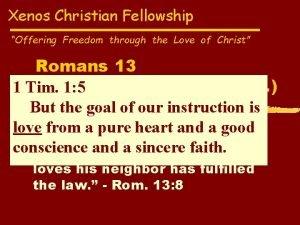 Xenos Christian Fellowship Offering Freedom through the Love