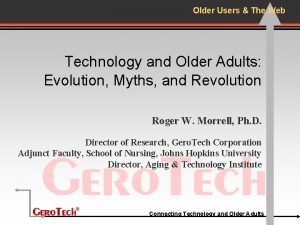 Older Users The Web Technology and Older Adults