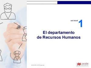 unidad 1 El departamento de Recursos Humanos MACMILLAN