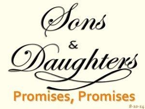 Promises Promises 8 10 14 Intro Galatians 3