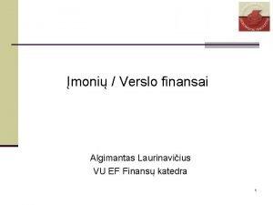 moni Verslo finansai Algimantas Laurinaviius VU EF Finans