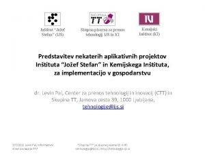 Intitut Joef Stefan IJS Skupna pisarna za prenos