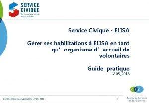 Service Civique ELISA Grer ses habilitations ELISA en