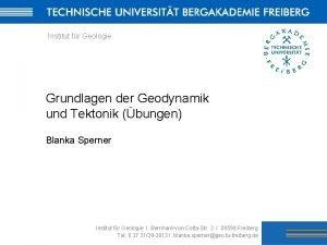 Institut fr Geologie Grundlagen der Geodynamik und Tektonik