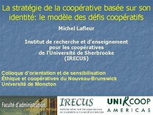 La stratgie de la cooprative base sur son