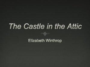 The Castle in the Attic Elizabeth Winthrop Elizabeth