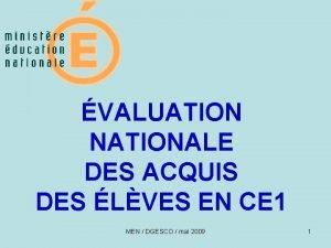 VALUATION NATIONALE DES ACQUIS DES LVES EN CE