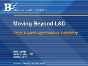 Moving Beyond LD Steps Toward Organizational Capability Mark