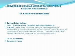 UNIVERSIDAD CIENCIAS MDICAS SANCTI SPIRITUS Facultad Ciencias Mdicas