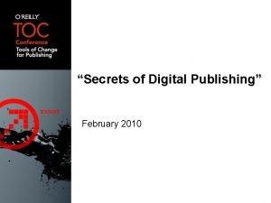 Secrets of Digital Publishing February 2010 Secrets of