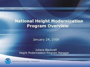 National Height Modernization Program Overview January 24 2006