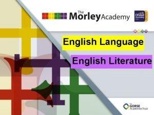 English Language English Literature English Language English Language