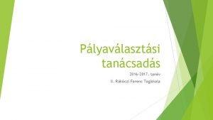 Plyavlasztsi tancsads 2016 2017 tanv II Rkczi Ferenc