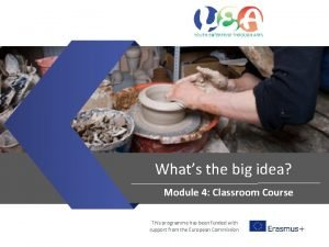 Whats the big idea Module 4 Classroom Course