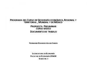 PROGRAMA DEL CURSO DE GEOGRAFA ECONMICA REGIONAL Y