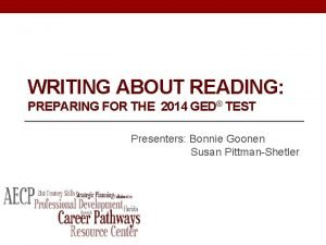 WRITING ABOUT READING PREPARING FOR THE 2014 GED