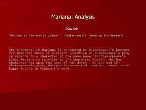 Mariana Analysis Source Mariana in the moated grange