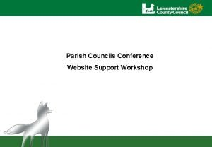 Parish Councils Conference Website Support Workshop Workshop Agenda