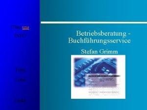 ber uns INFO Betriebsberatung Buchfhrungsservice Stefan Grimm Fibu