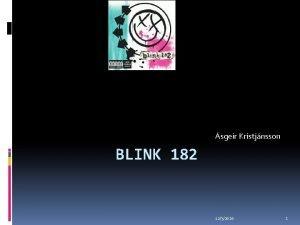 sgeir Kristjnsson BLINK 182 1232020 1 Um Blink