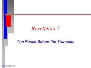 Revelation 7 The Pause Before the Trumpets Becoming