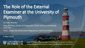 The Role of the External Examiner at the