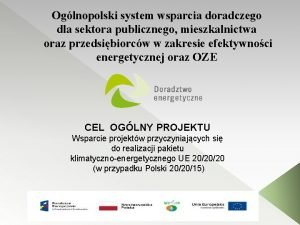Oglnopolski system wsparcia doradczego dla sektora publicznego mieszkalnictwa