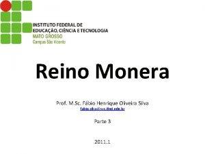 Reino Monera Prof M Sc Fbio Henrique Oliveira