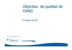 Objectius de qualitat de lIMAS 19 de gener
