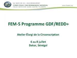 FEM5 Programme GDFREDD Atelier largi de la Circonscription