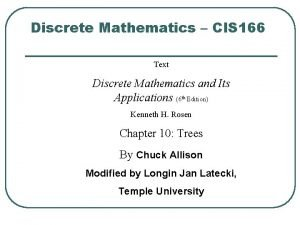 Discrete Mathematics CIS 166 Text Discrete Mathematics and