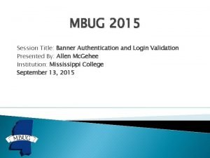 MBUG 2015 Session Title Banner Authentication and Login